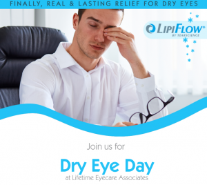 Dry Eye Day at LIfetime Eyecare Associates in The Woodlands, TX